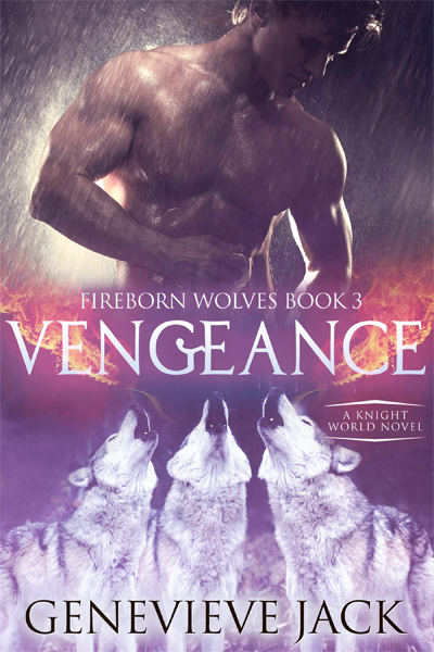Vengeance - Fireborn Wolves, Book 3 - by Genevieve Jack